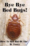 Bye Bye Bed Bugs