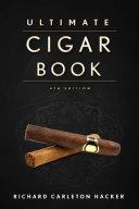 The Ultimate Cigar Book Book