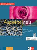 Aspekte neu B2. Lehr- und Arbeitsbuch mit Audio-CD