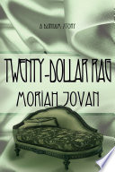 Twenty Dollar Rag  A Dunham Tale
