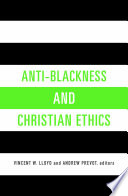 anti blackness and christian ethics