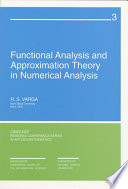 Functional Analysis And Approximation Theory In Numerical Analysis book