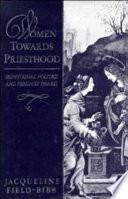 Women Towards Priesthood