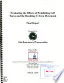 Evaluating the Effects of Prohibiting Left Turns and the Resulting U-turn Movement