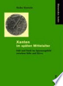 Xanten im späten Mittelalter