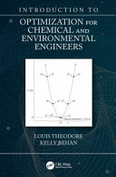 Introduction To Optimization For Chemical And Environmental Engineers