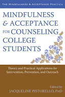 Mindfulness And Acceptance For Counseling College Students