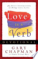 Ebook Love is a Verb Devotional Epub Gary Chapman,James Stuart Bell Apps Read Mobile