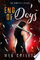 End of Days  The Complete Trilogy