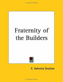 The Fraternity of the Builders