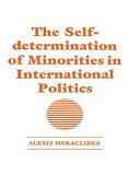 The Self-determination of Minorities in International Politics