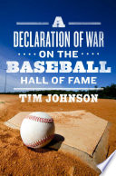 A Declaration of WAR on the Baseball Hall of Fame Standards Of Hall Of Fame Admission This