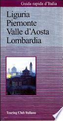 Liguria  Piemonte  Valle d Aosta  Lombardia