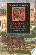 The Cambridge Companion to Renaissance Humanism