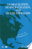 Globalization  Democratization and Multilateralism
