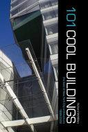 101 Cool Buildings