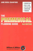 The Premedical Planning Guide