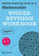 REVISE Edexcel GCSE (9-1) Mathematics Higher Guided Revision Workbook