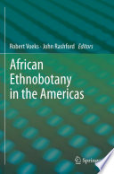 African Ethnobotany in the Americas Examination Of Ethnobotanical Knowledge And Skills Among