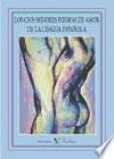 Los cien mejores poemas de amor de la lengua espa  ola