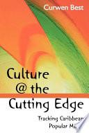 Culture   the Cutting Edge