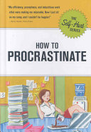 How To Procrastinate : work expands to fit the time available, it's...