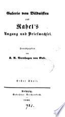 Galerie von Bildnissen aus Rahel's Umgang und Briefwechsel [letters addressed to R.A.F. Varnhagen von Ense] herausg. von K.A. Varnhagen von Ense