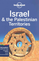 Lonely Planet Israel   the Palestinian Territories