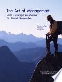 The Art Of Management Deel 1 Strategie En Structuur