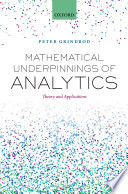 Mathematical Underpinnings of Analytics