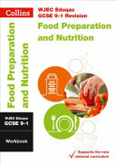 WJEC Eduqas GCSE 9-1 Food Preparation and Nutrition