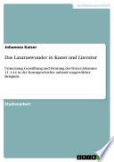 Das Lazaruswunder in Kunst und Literatur