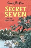 Look Out  Secret Seven
