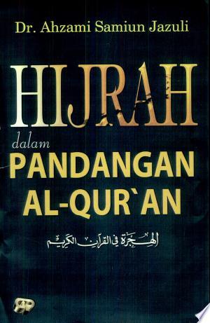 Hijrah dalam Pandangan Al-Quran - ISBN:9789795601203
