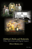 Children's Media and Modernity
