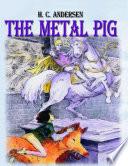 The Metal Pig