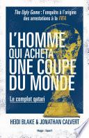 L'homme qui acheta une coupe du monde - Le complot qatari Couverture du livre