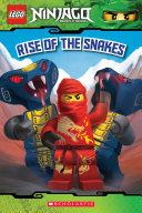 Rise of the Snakes (LEGO Ninjago: Reader) Book