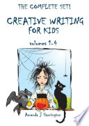 Creative Writing for Kids volumes 1 4
