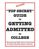 *Top Secret* Guide to GETTING ADMITTED to College