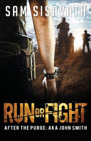 Run Or Fight (After The Purge