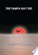 The Tampa Bay Kid