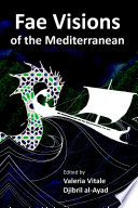 Fae Visions Of The Mediterranean: An Anthology Of Horrors And Wonders Of The Sea : ...