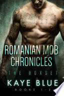 Romanian Mob Chronicles Box Set Books 1-3