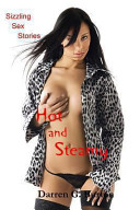 Hot and Steamy  Sizzling Sex Stories