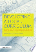 Developing a Local Curriculum