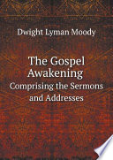 The Gospel Awakening : conducted by moody and sankey. sexteenth edition....