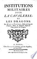 Institutions militaires pour la cavalerie et les dragons