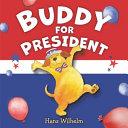 Buddy for President