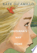 Louisiana S Way Home